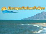 EscapeToSanFelipe.com